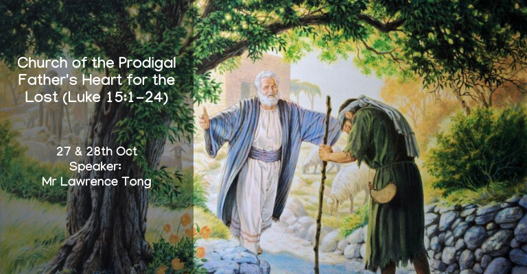 [Sermon] Church of the Prodigal – Father's Heart for the Lost