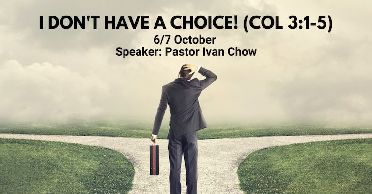 [Sermon] I Don't Have a Choice!