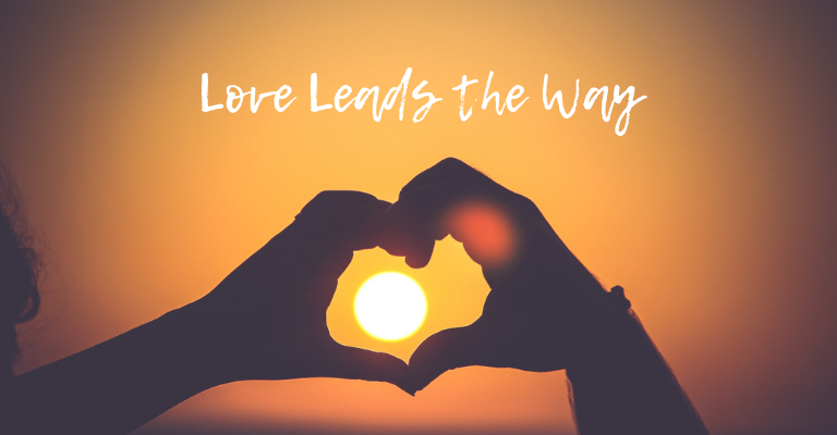 Love Leads the Way