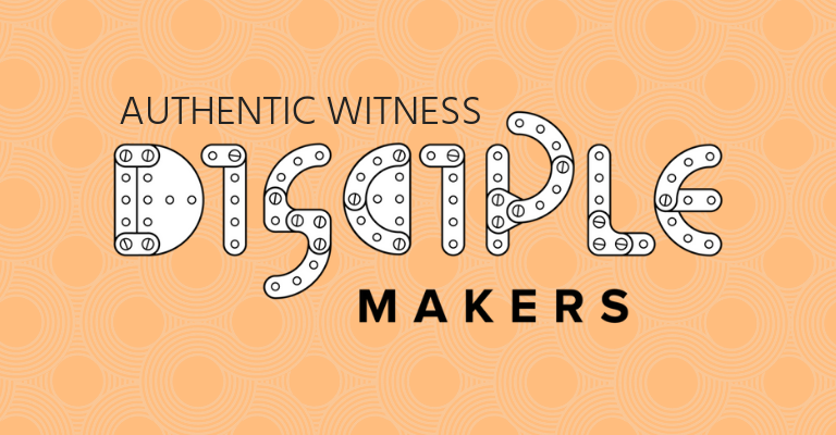 AN AUTHENTIC WITNESS & DISCIPLE-MAKER