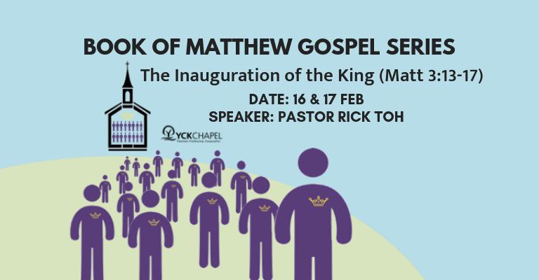 The Inauguration of the King (Matt 3:13-17)