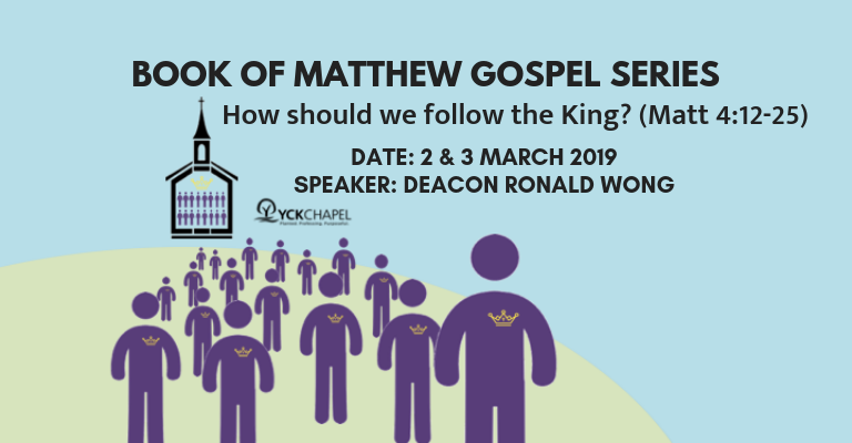How should we follow the King? (Matt 4:12-25)