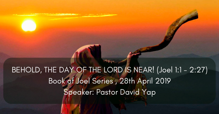 Behold the Day of the Lord is Near